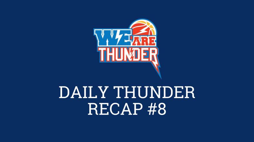 DAILY THUNDER RECAP #8